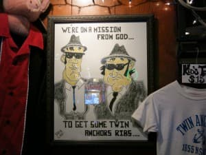 The Blues Brothers were big fans of the ribs at Twin Anchors in Chicago.