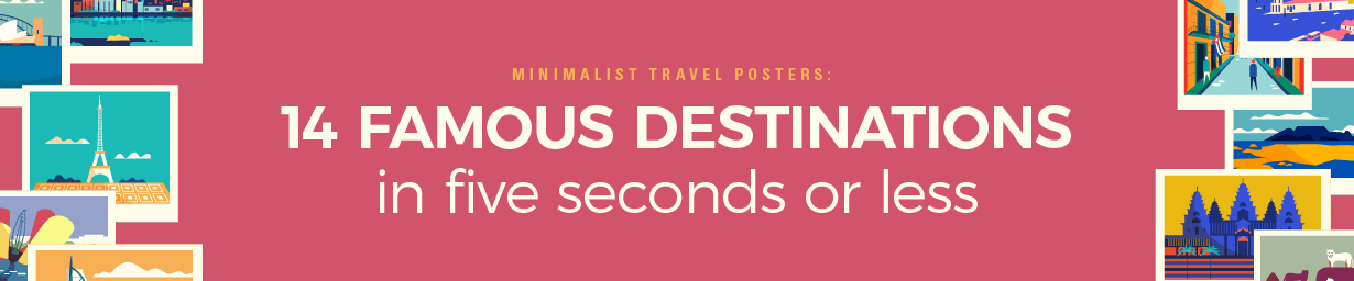 Travel posters for an elevator pitch of 5 seconds to visit!